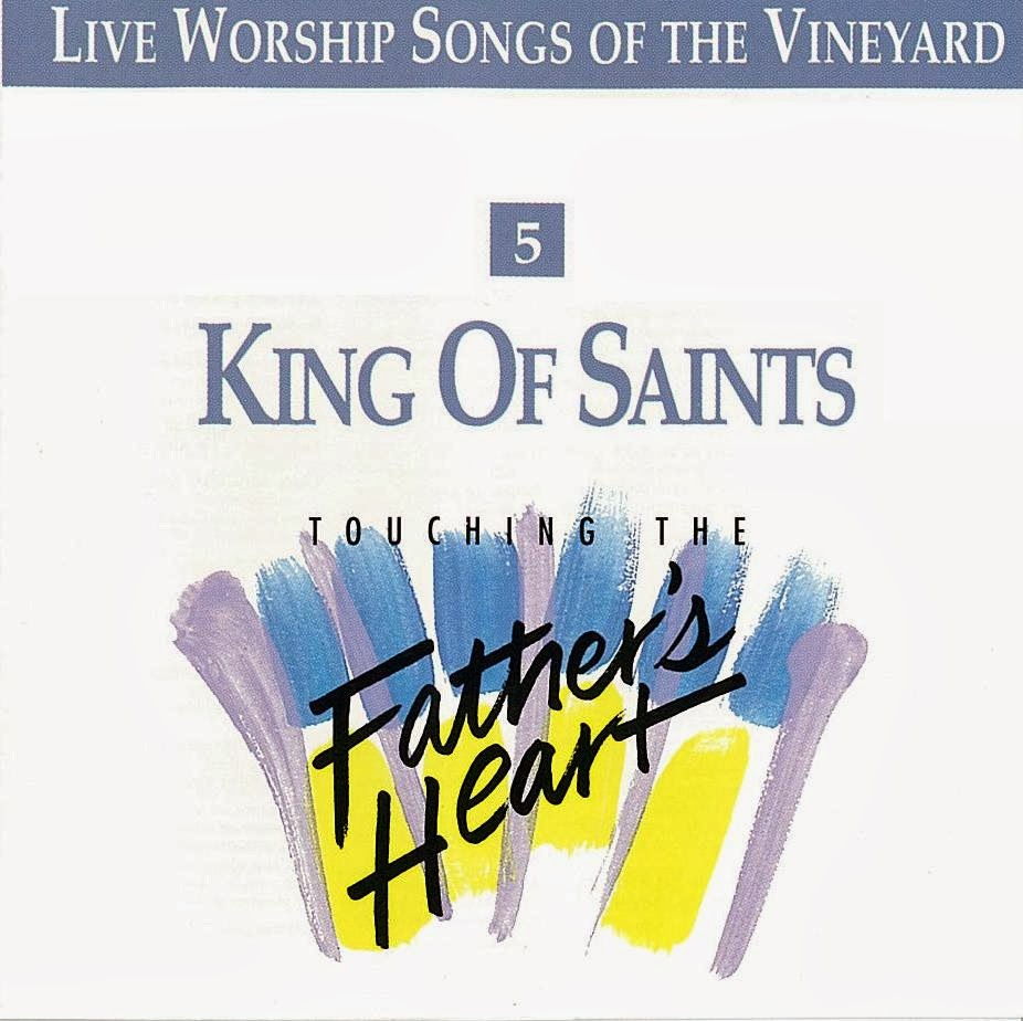 Vineyard Music-King Of Saints-