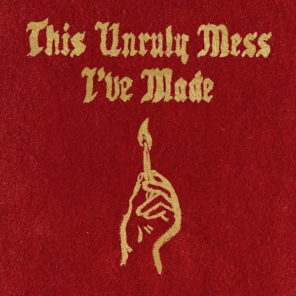 Macklemore & Ryan Lewis - This Unruly Mess I've Made Cover