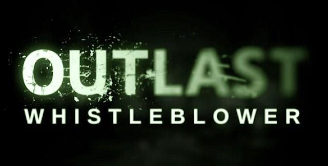 Outlast Whistleblower Full Version Free
