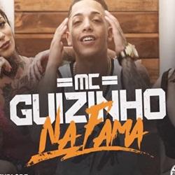 Baixar Na Fama - MC Guizinho SP Mp3