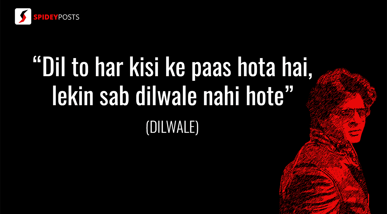Dilwale - 10 best dialogues of Shah Rukh Khan