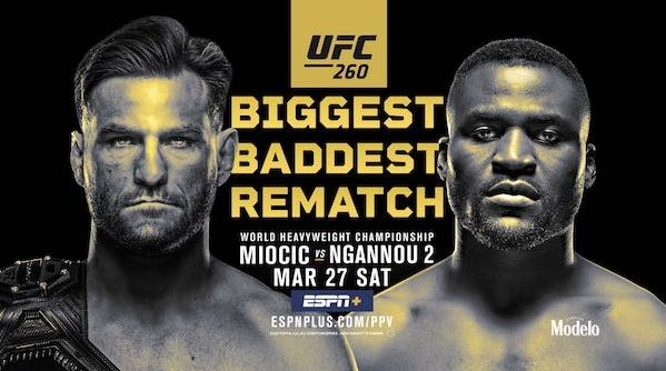 Watch UFC 260 Miocic vs Ngannou 2 3/27/2021 Live Online