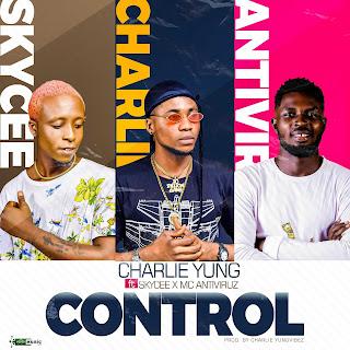 [Music] Charlie Yung - Control Ft. Skycee & Mc Antivirus