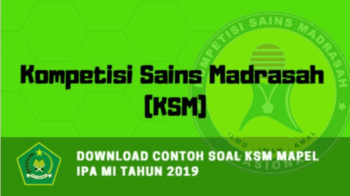 Download Contoh Soal KSM Mapel IPA MI