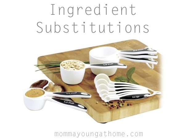 Cooking Tips: Ingredient Substitutions