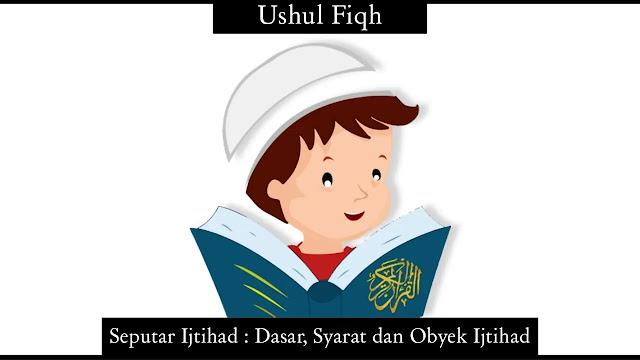 Seputar Ijtihad