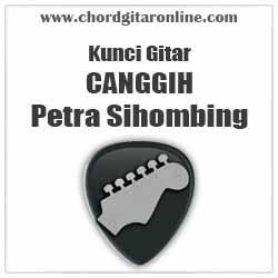 Chord Canggih Petra Sihombing