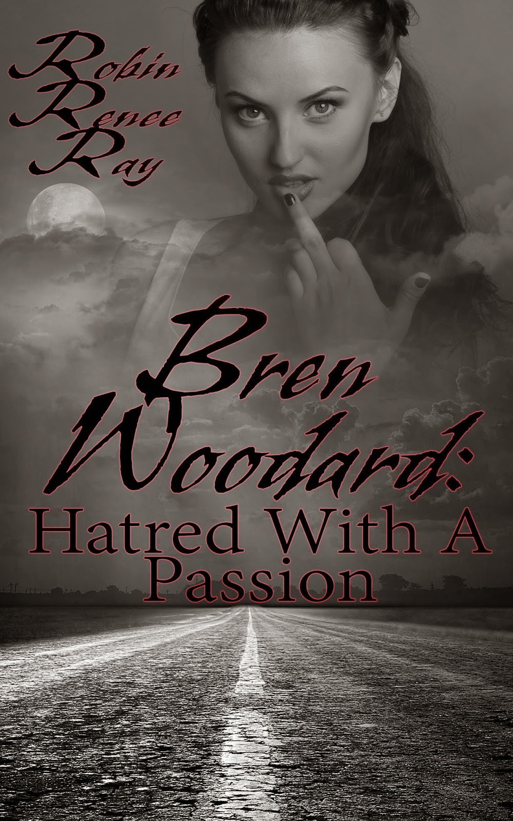 http://www.amazon.com/Bren-Woodard-Robin-Renee-Ray-ebook/dp/B00SSLG1C4/ref=sr_1_5?s=books&ie=UTF8&qid=1422824679&sr=1-5