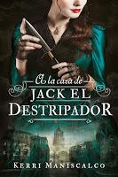 A la caza de Jack el Destripador | A la caza de Jack el Destripador #1 | Kerri Maniscalco