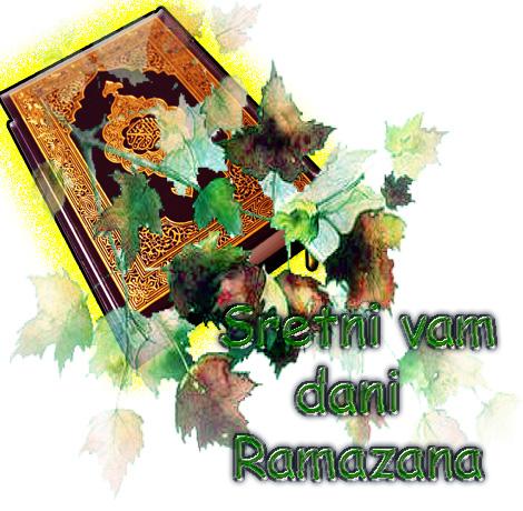 Sretni vam dani Ramazana.