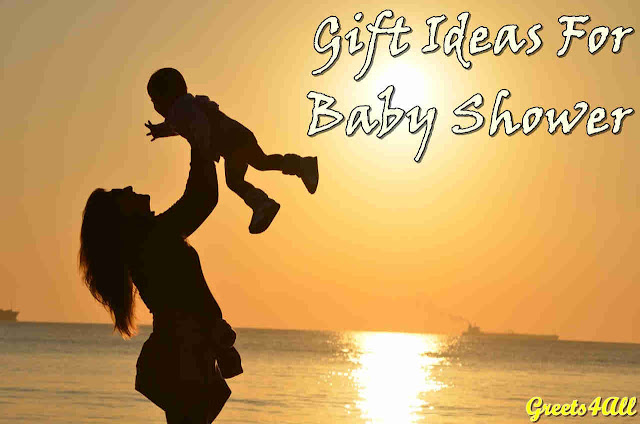 Gifts Ideas for Baby Shower greets4all