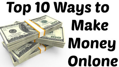 Top 10  Ways To Make Money Online Now And In The Future