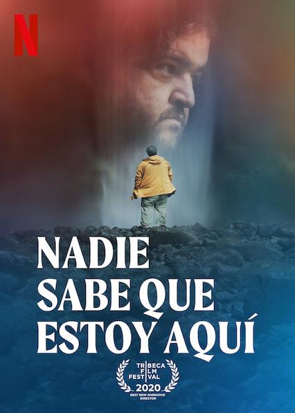 Nadie sabe que estoy aquí (2020) NF WEB-DL 1080p Latino