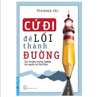 Cứ Đi Để Lối Thành Đường (Tái Bản 2019) ebook PDF-EPUB-AWZ3-PRC-MOBI
