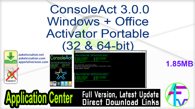 ConsoleAct 3.0.0 Windows + Office Activator Portable (32 & 64-bit)