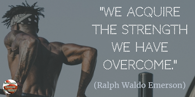 "Quotes About Strength And Motivational Words For Hard Times: ""We acquire the strength we have overcome."" - Ralph Waldo Emerson"