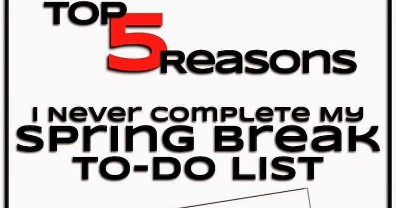 Mrs. Orman's Classroom: Top 5 Reasons Why I Never Complete