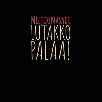 Miljoonasade - Lutakko Palaa (2019) - Album Download, Itunes Cover, Official Cover, Album CD Cover Art, Tracklist, 320KBPS, Zip album
