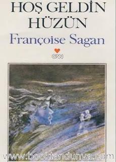 Françoise Sagan - Büyük Aşklar (Hoşgeldin Hüzün)