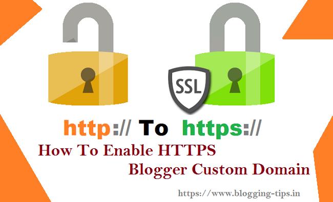 How To, Enable HTTPS,  Blogger Custom Domain