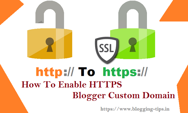 How To Enable HTTPS With Blogger Custom Domain in Hindi