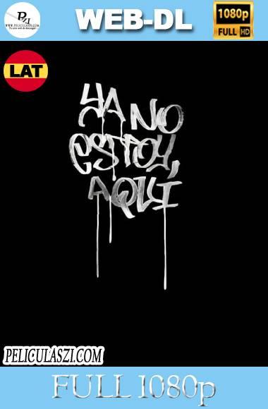 Ya No Estoy Aqui (2019) Full HD NF WEB-DL 1080p Latino