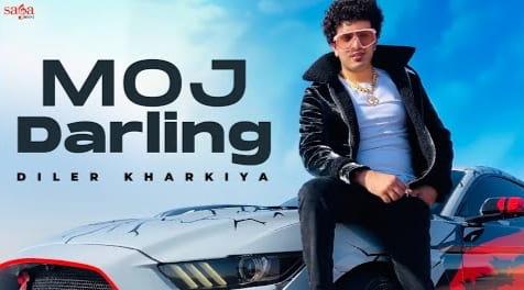 Moj Darling Lyrics in Hindi Diler Kharkiya, Diler Kharkiya, Haryanvi Songs Lyrics
