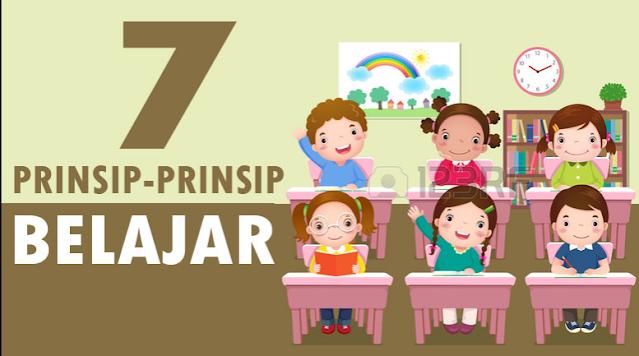 7 Prinsip-Prinsip Pembelajaran