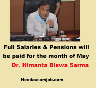 Assam Govt. Employees will get full salary & pensions for the month of may
