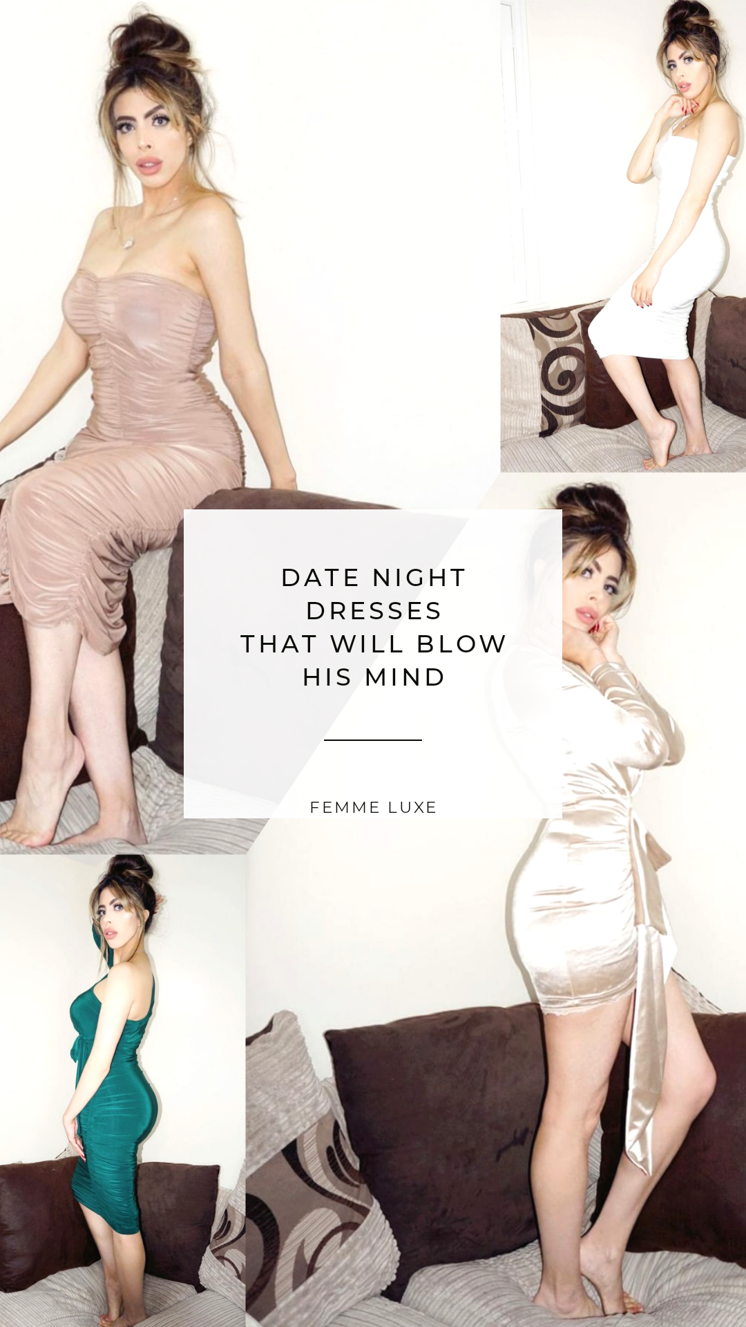 DATE NIGHT DRESSES SURE TO BLOW HIS MIND