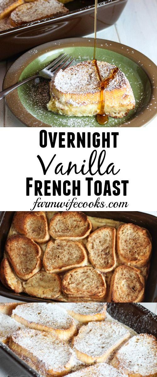 OVERNIGHT VANILLA FRENCH TOAST