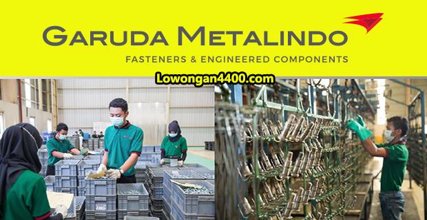 Lowongan Kerja PT. Garuda Metalindo Tbk Terbaru 2019