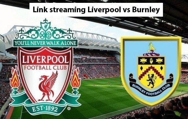 link streaming gratis liverpool vs burnley