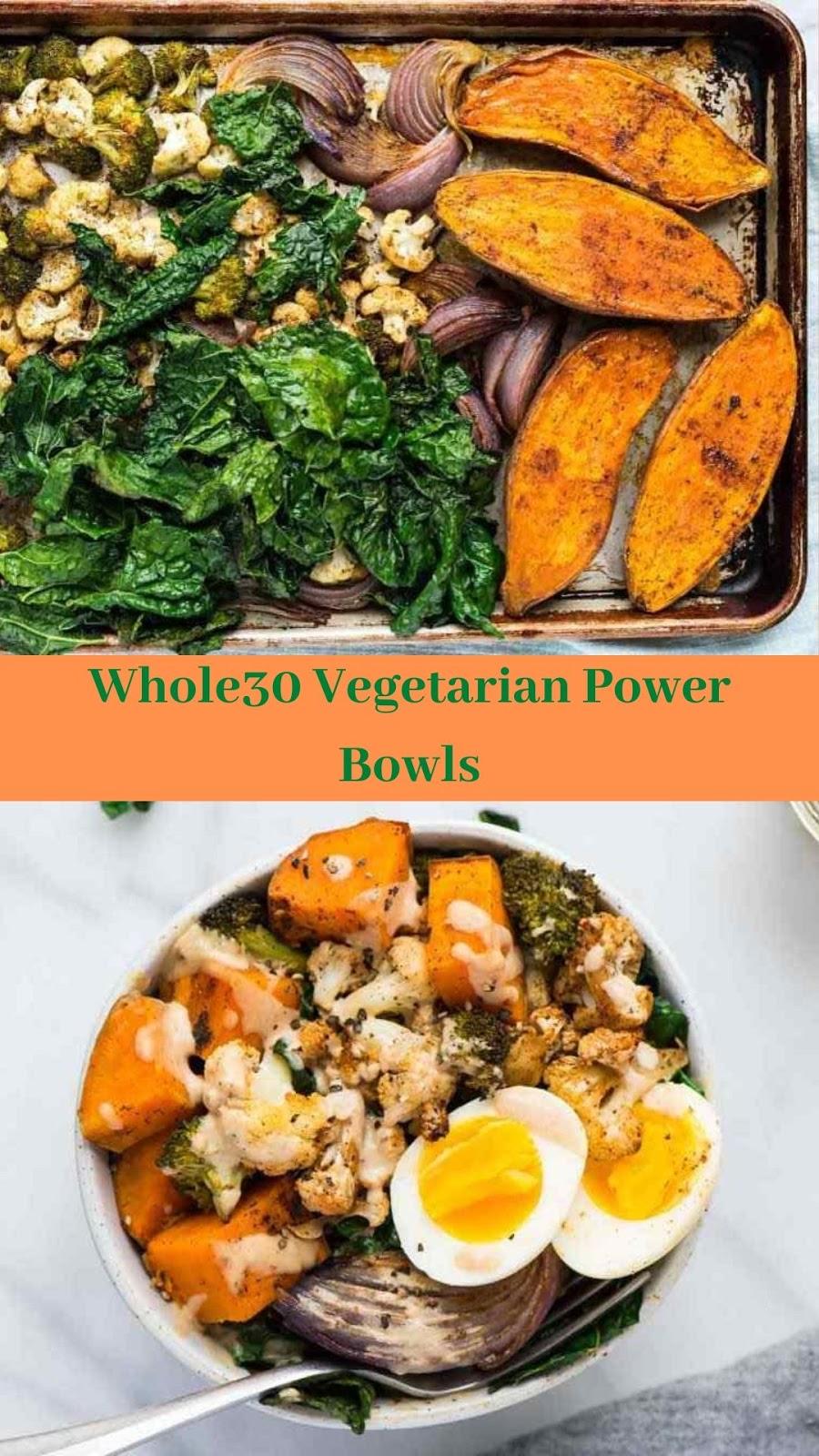 Whole30 Vegetarian Power Bowls