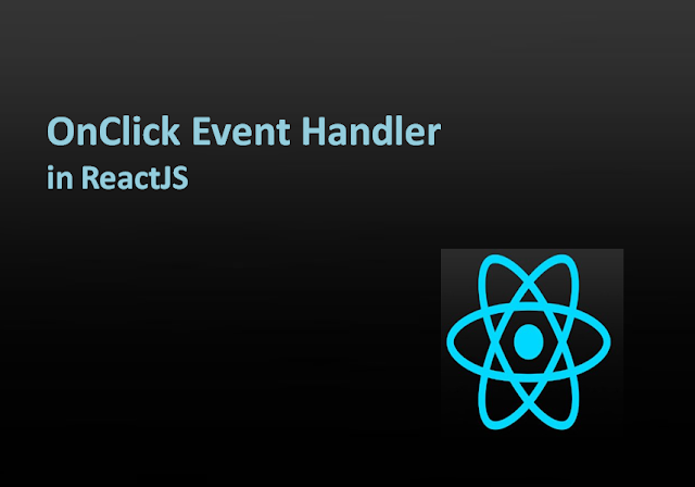 How Do You Add onClick Events to ReactJS
