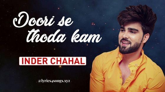 दूरी से थोडा कम / DOORI SE THODA KAM LYRICS – Inder Chahal   Lyrics4Songs.xyz