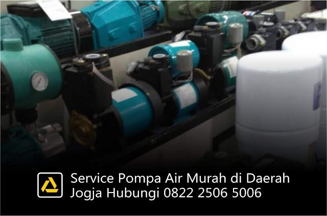 Service Pompa Air Murah di Daerah Jogja, Hubungi 0822 2506 5006