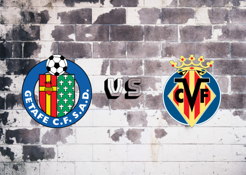 Getafe vs Villarreal  Resumen
