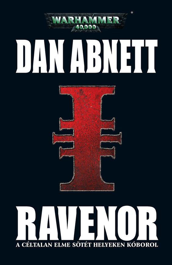 Dan Abnett - Ravenor