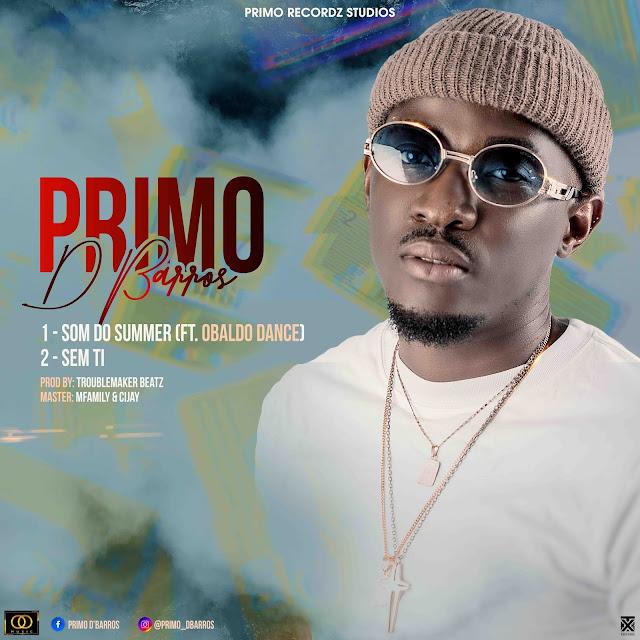 Primo D'Barros - Sem Ti (Prod. Trouble Maker Beatz)