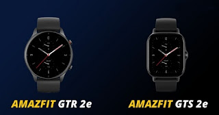 Amazfit GTR 2E and GTS 2E launches in India