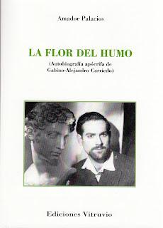 El rincón de Vitruvio: Presentación de La flor del humo, de Amador ...