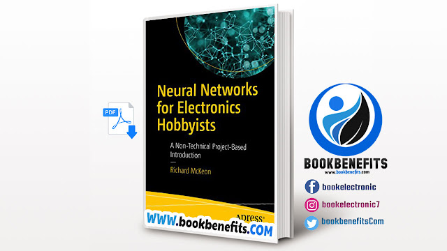 Neural Networks for Electronics Hobbyists pdf