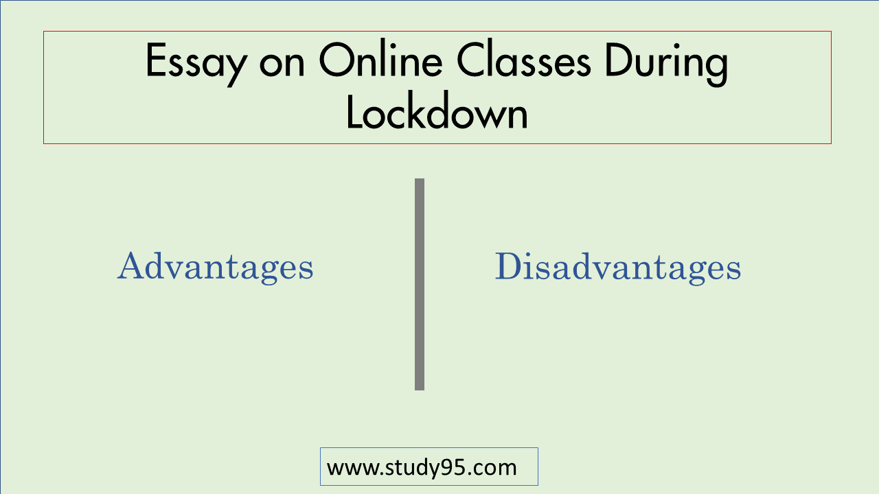 Essay on Online Classes During Lockdown
