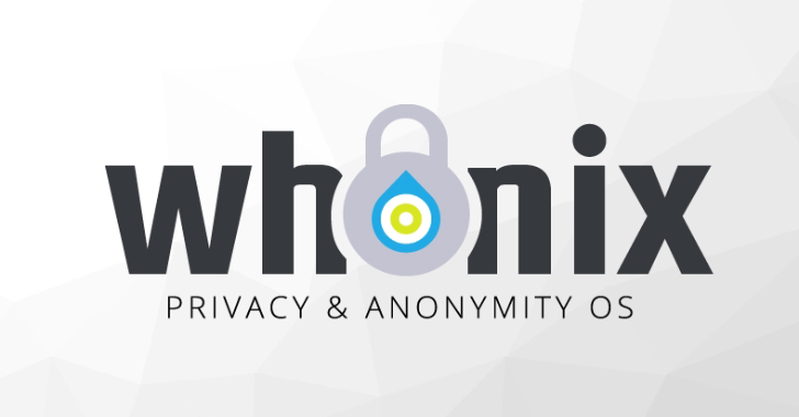 Whonix : Privacy Protection, Anonymity Online, Anonymous Operating System
