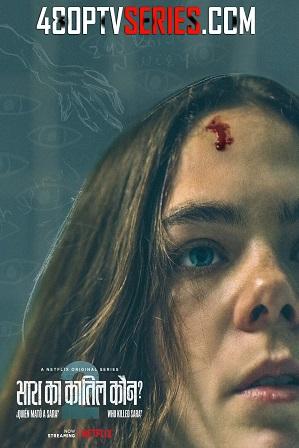 Who Killed Sara? Season 2 Full Hindi Dual Audio Download 720p 480p All Episodes [ हिंदी + Spanish ]