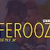 Ferooz Ft Profesa Jay | Starehe (Kwaherini) Listen/Download