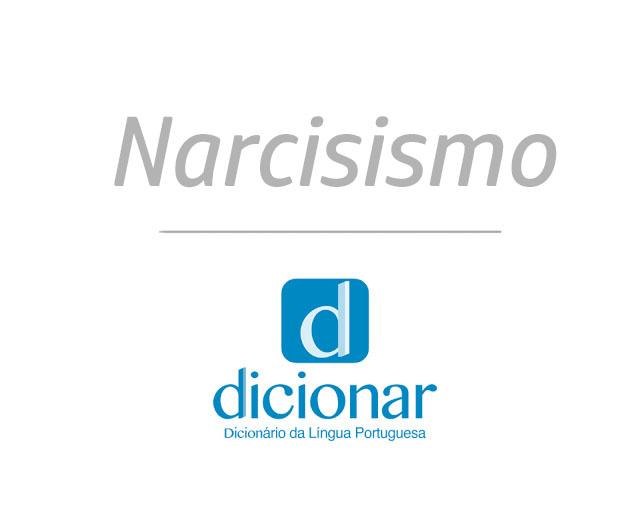 Significado de Narcisismo