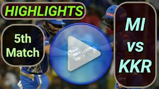 MI vs KKR 5th Match