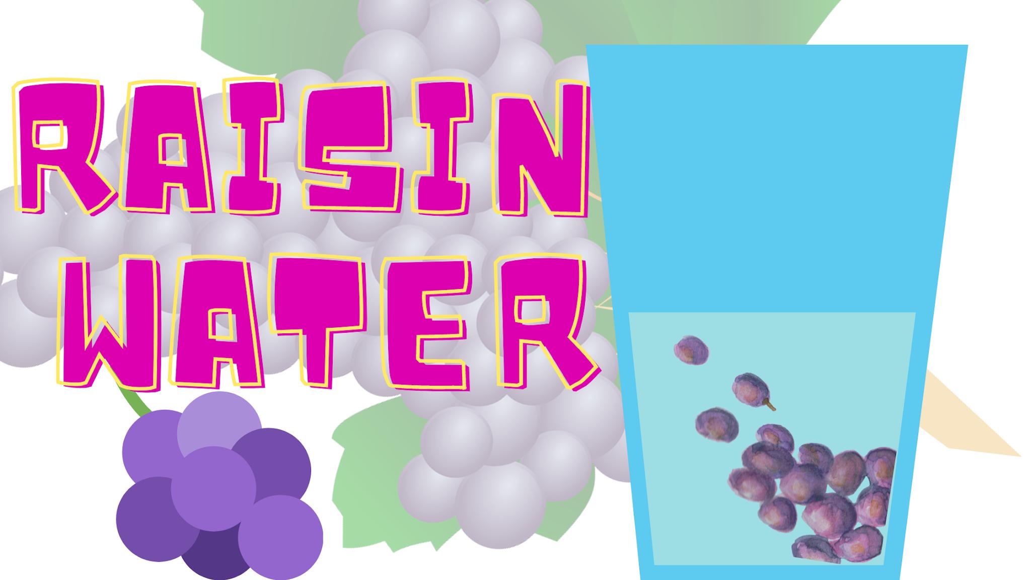 raisin-water
